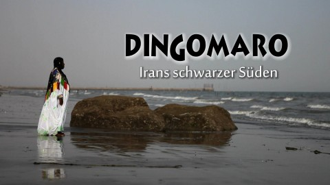 Dingomaro_-_Irans_schwarzer_Sueden.mov_poster